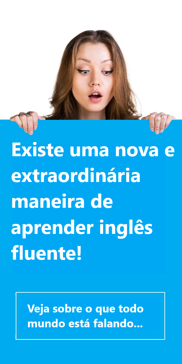 Uma nova maneira de aprender inglês fluente